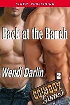 Back at the Ranch [Cowboy Games 2] (Siren…