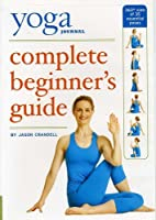 Yoga Journal's Complete Beginners Guide with…