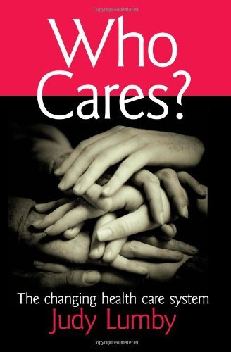 who-cares-the-changing-health-care-system