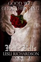 Hell's Bells by Tymber Dalton