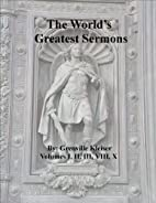 The Worlds Greatest Sermons Volume IV by…