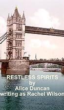 Restless Spirits by Rachel Wilson