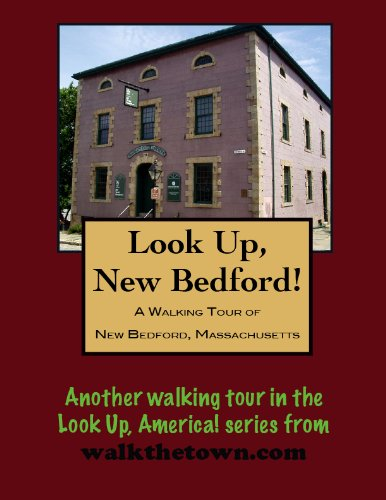a-walking-tour-of-new-bedford-massachusetts-look-up-america
