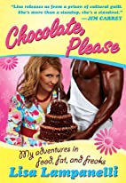 Chocolate, Please by Lisa Lampanelli