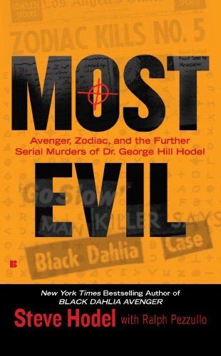 most-evil-avenger-zodiac-and-the-further-serial-murders-of-dr-george-hill-hodel