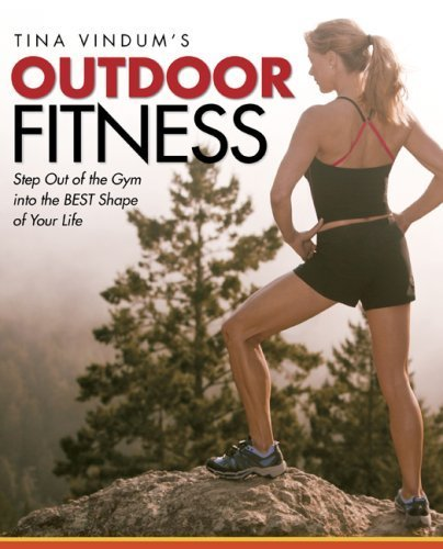 tina-vindums-outdoor-fitness-step-out-of-the-gym-and-into-the-best-shape-of-your-life