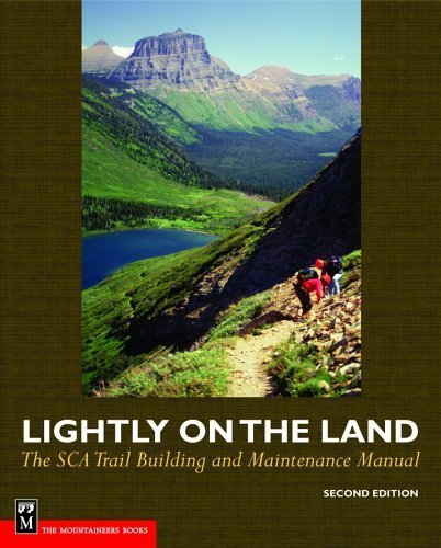 lightly-on-the-land-the-sca-trail-building-and-maintenance-manual-2nd-edition
