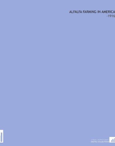 alfalfa-farming-in-america-1916