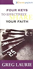 Four Keys to Effectively Share Your Faith by…