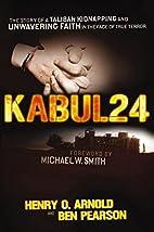 Kabul 24: The Story of a Taliban Kidnapping…