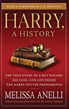 Harry, A History: The True Story of a Boy…