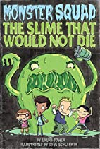 The Slime That Would Not Die #1 (Monster…