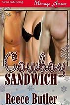 Cowboy Sandwich (Cowboy Sandwich #1) by…
