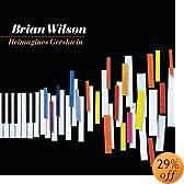 Brian Wilson Reimagines Gershwin: Brian Wilson