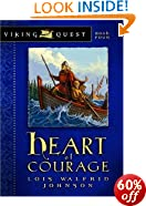Heart of Courage (Raiders from the Sea Series): Lois Johnson