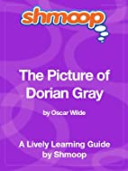 The Picture of Dorian Gray: Shmoop Study…