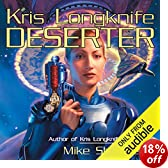 Deserter: Kris Longknife, Book 2 (Unabridged)