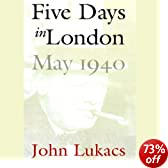 Five Days in London, May 1940 (Unabridged)