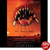 The Lakota Way: Stories and Lessons for Living (Unabridged)