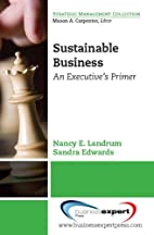 Sustainable Business: An Executive's Primer…