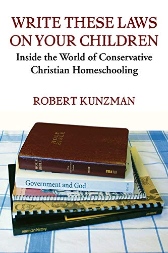 write-these-laws-on-your-children-inside-the-world-of-conservative-christian-homeschooling