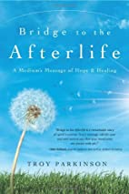 Bridge to the Afterlife: A Medium's…
