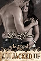 All Jacked Up (Rough Riders) by Lorelei…