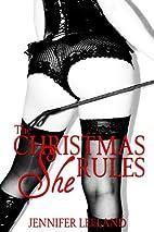 The Christmas She Rules by Jennifer Leeland