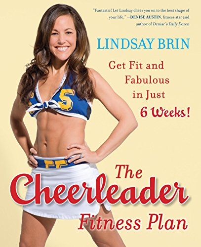 the-cheerleader-fitness-plan-get-fit-and-fabulous-in-just-six-weeks