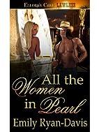 All the Women in Pearl by Emily Ryan-Davis