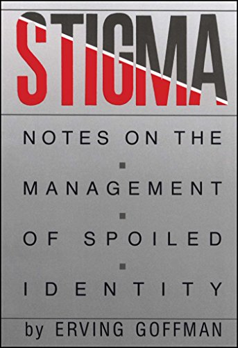 stigma-notes-on-the-management-of-spoiled-identity