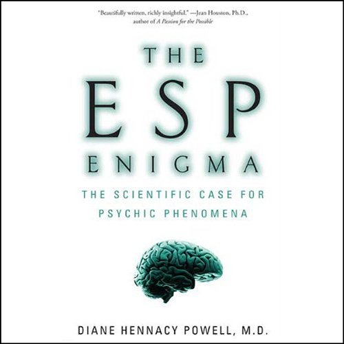 the-esp-enigma-the-scientific-case-for-psychic-phenomena