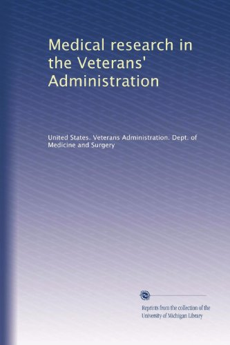 medical-research-in-the-veterans-administration-volume-7
