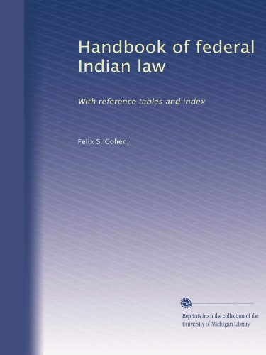 handbook-of-federal-indian-law-with-reference-tables-and-index