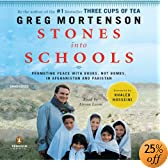 Stones into Schools: Promoting Peace with Books, Not Bombs, in Afghanistan and Pakistan (Audio Download): Greg Mortenson, Atossa Leoni