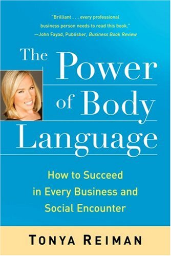 the-power-of-body-language-how-to-succeed-in-every-business-and-social-encounter