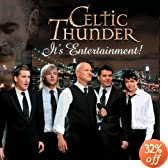 It's Entertainment!: Celtic Thunder
