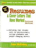 Resumes & Cover Letters That Have Worked…
