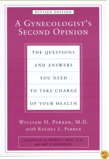 A Gynecologist's Second Opinion