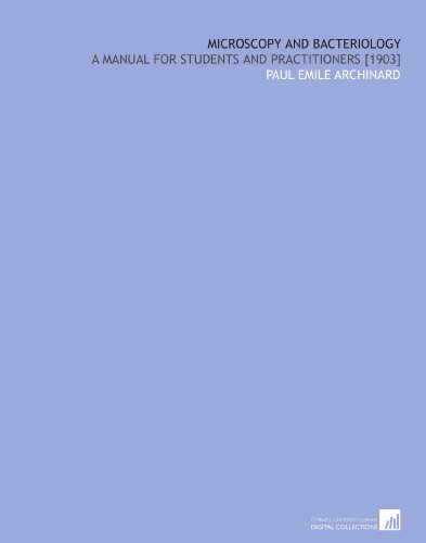 microscopy-and-bacteriology-a-manual-for-students-and-practitioners-1903