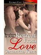 Retreat From Love (Brothers in Arms, Book…