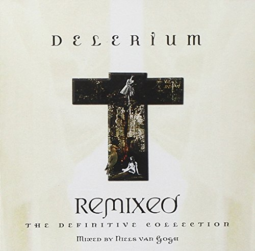 Delerium - Remixed: The Definitive Collection