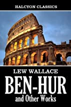 Ben-Hur: A Tale of the Christ and Other…