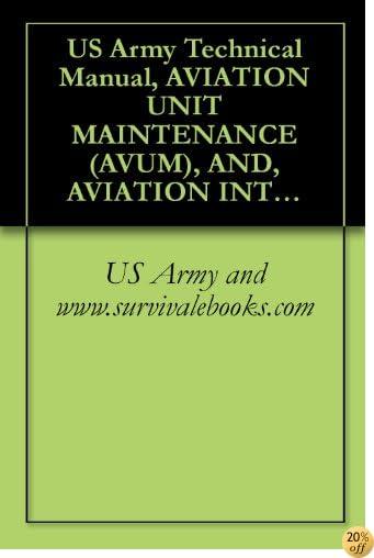 TUS Army Technical Manual, AVIATION UNIT MAINTENANCE (AVUM), AND, AVIATION INTERMEDIATE MAINTENANCE (AVIM) MANUAL, for GENERAL AIRCRAFT MAINTENANCE, (ELECTRICAL ... VOLUME 4, TM1-1500-204-23-4, 1992