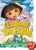 Dora the Explorer: Explore the Earth: Dora the Explorer