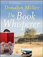 The Book Whisperer: Awakening the Inner…