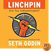 Linchpin: Are You Indispensable? (Audio Download): Seth Godin
