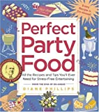 Perfect Party Food by Diane Phillips