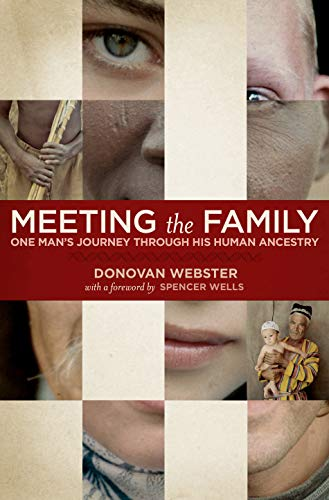 meeting-the-family-one-mans-journey-through-his-human-ancestry