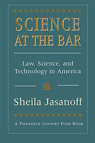 science-at-the-bar-law-science-and-technology-in-america-twentieth-century-fund-books-reports-studies